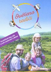 Ověřeno rodiči : cestování s dětmi, které vás bude bavit (odkaz v elektronickém katalogu)
