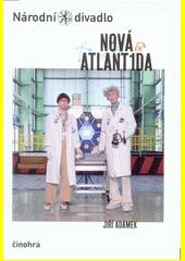 Jiří Adámek, Nová Atlant1da (odkaz v elektronickém katalogu)