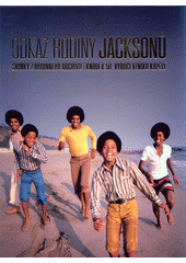 Odkaz rodiny Jacksonů  (odkaz v elektronickém katalogu)