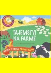 Tajemství na farmě  (odkaz v elektronickém katalogu)