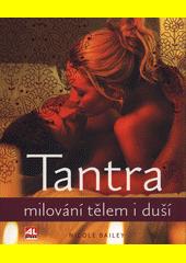 Tantra : milování tělem i duší  (odkaz v elektronickém katalogu)