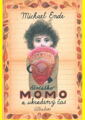 Děvčátko Momo a ukradený čas : pohádkový román  (odkaz v elektronickém katalogu)