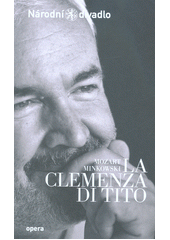 Mozart - Minkowski, La clemenza di Tito (odkaz v elektronickém katalogu)
