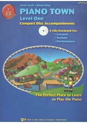 Piano town : compact disc accompaniments (Lessons, Technic, Performance). Level one (odkaz v elektronickém katalogu)
