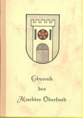 Geschichte von Oberhaid und Hörschlag : Gemeindechronik : Berichte über die Dörfer der Pfarr- und Schulgemeinde  (odkaz v elektronickém katalogu)