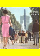 Bonjour Paris  (odkaz v elektronickém katalogu)
