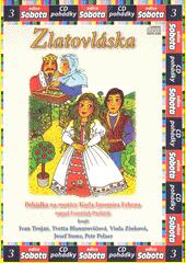 Zlatovláska : pohádka na motivy Karla Jaromíra Erbena  (odkaz v elektronickém katalogu)