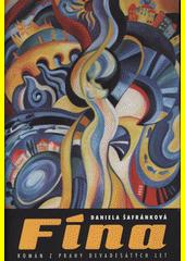 Fína : román z Prahy devadesátých let  (odkaz v elektronickém katalogu)