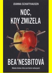 Noc, kdy zmizela Bea Nesbitová  (odkaz v elektronickém katalogu)