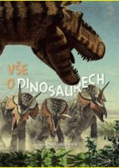 Vše o dinosaurech  (odkaz v elektronickém katalogu)