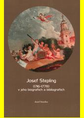 Josef Stepling (1716-1778) v jeho biografiích a bibliografiích  (odkaz v elektronickém katalogu)