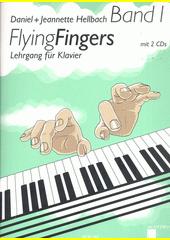 Flying fingers : Lehrgang für Klavier. Band 1 (odkaz v elektronickém katalogu)
