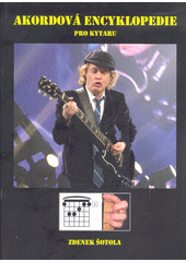Akordová encyklopedie pro kytaru  (odkaz v elektronickém katalogu)