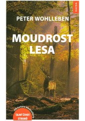 Moudrost lesa  (odkaz v elektronickém katalogu)