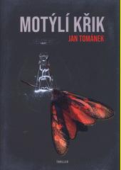 Motýlí křik  (odkaz v elektronickém katalogu)