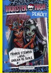 Monster High deníčky. Franke Steinová a nová ghúlka ve škole  (odkaz v elektronickém katalogu)