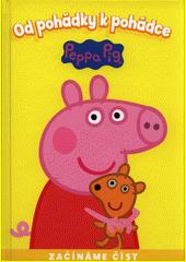Od pohádky k pohádce. Peppa Pig  (odkaz v elektronickém katalogu)