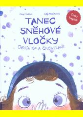 Tanec sněhové vločky = Dance of a snowflake  (odkaz v elektronickém katalogu)