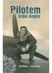 Pilotem krále Anglie  (odkaz v elektronickém katalogu)