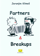 Partners and breakups  (odkaz v elektronickém katalogu)