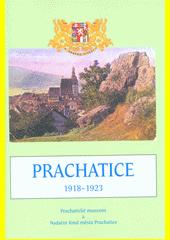 Prachatice 1918-1923  (odkaz v elektronickém katalogu)
