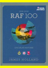 RAF 100 : 1918-2018 : oficiální historie  (odkaz v elektronickém katalogu)
