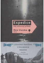 Expedice : můj milostný příběh  (odkaz v elektronickém katalogu)