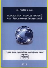 Management rozvoje regionů ve středoevropské perspektivě  (odkaz v elektronickém katalogu)