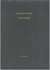 Jan Hus  (odkaz v elektronickém katalogu)
