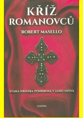 Kříž Romanovců  (odkaz v elektronickém katalogu)