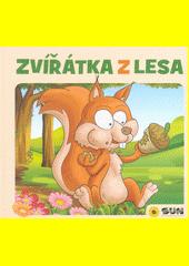Zvířátka z lesa  (odkaz v elektronickém katalogu)