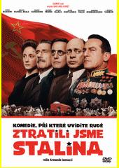 Ztratili jsme Stalina  (odkaz v elektronickém katalogu)