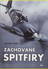 Zachované Spitfiry s česko-slovenskou spojkou  (odkaz v elektronickém katalogu)