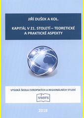 Kapitál v 21. století - teoretické a praktické aspekty  (odkaz v elektronickém katalogu)