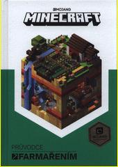 Minecraft. Průvodce farmařením  (odkaz v elektronickém katalogu)