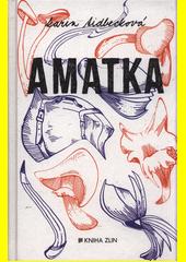 Amatka  (odkaz v elektronickém katalogu)