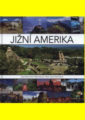 Jižní Amerika  (odkaz v elektronickém katalogu)
