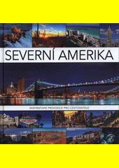 Severní Amerika  (odkaz v elektronickém katalogu)