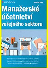Manažerské účetnictví veřejného sektoru  (odkaz v elektronickém katalogu)