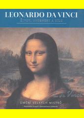 Leonardo da Vinci : život, osobnost a dílo  (odkaz v elektronickém katalogu)