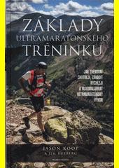Základy ultramaratonského tréninku  (odkaz v elektronickém katalogu)