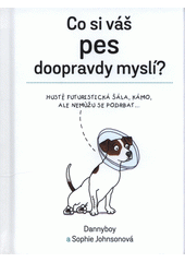 Co si váš pes doopravdy myslí?  (odkaz v elektronickém katalogu)