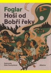 Hoši od Bobří řeky  (odkaz v elektronickém katalogu)