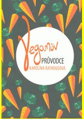 Veganův průvodce  (odkaz v elektronickém katalogu)