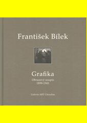 František Bílek : grafika : obrazový soupis 1899-1941  (odkaz v elektronickém katalogu)