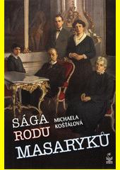 Sága rodu Masaryků  (odkaz v elektronickém katalogu)