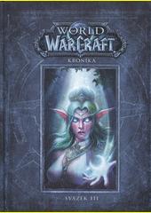 World of WarCraft : kronika. Svazek III  (odkaz v elektronickém katalogu)