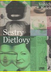 Sestry Dietlovy  (odkaz v elektronickém katalogu)