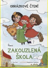 Zakouzlená škola  (odkaz v elektronickém katalogu)