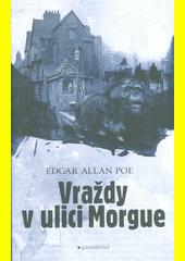 Vraždy v ulici Morgue  (odkaz v elektronickém katalogu)